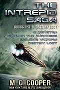 The Complete Intrepid Saga & Destiny Lost: An Aeon 14 Ominibus