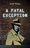 A Fatal Exception (Seven Sinclair #1)