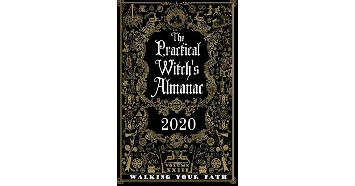 The Practical Witch's Almanac 2020: Walking Your Path by