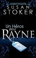 Un Héros pour Rayne (Delta Force Heroes #1)