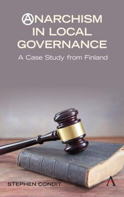 Anarchism in Local Governance: A Case Study from Finland
