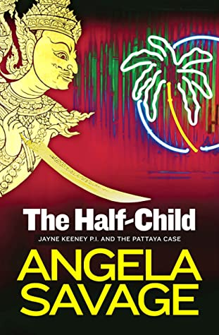The Half-Child by Angela Savage