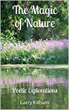 The Magic of Nature: Poetic Explorations