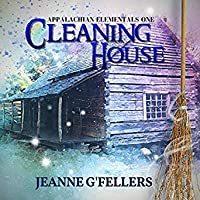 Cleaning House (Appalachian Elementals, #1)