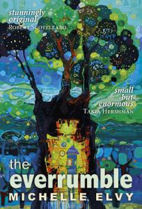 The Everrumble By Michelle Elvy