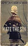 Hate the Sin: A Brutal Lovecraftian Horror Novel Set in Liberia