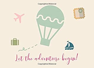 Let The Adventure Begin!: Guest Book | Travel-themed showers and parties | Hot air balloon design | 250 guests and their comments and best wishes