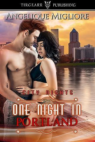 One Night in Portland (City Nights Series, #37)