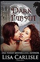 Dark Pursuit: a paranormal Christmas romance (Chateau Seductions)