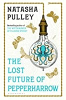 The Lost Future of Pepperharrow (The Watchmaker of Filigree Street, #2)
