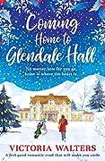 Coming Home to Glendale Hall (Glendale Hall, #1)