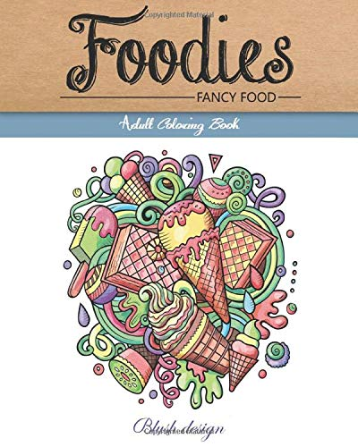 Fancy Food: Adult Coloring Book By Blush Design