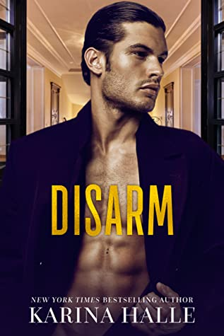 Disarm (The Dumonts, #2)