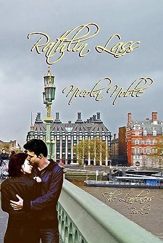 Rathlin Lass (The Londoners, #1)