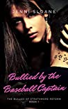 Bullied by the Baseball Captain (The Bullies of Strathmore Reform, #1) ebook review