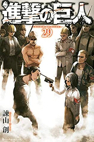 進撃の巨人 29 [Shingeki no Kyojin 29] (Attack on Titan, #29)