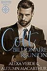 Colt, Billionaire Reunion (Billionaire Protectors #2)