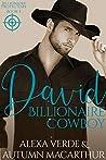 David, Billionaire Cowboy (Billionaire Protectors #3)