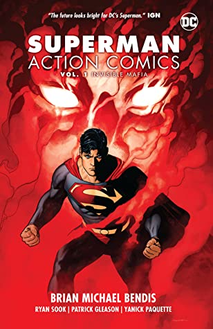 Superman: Action Comics, Vol. 1: Invisible Mafia