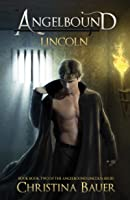 Lincoln (Angelbound Lincoln #2)