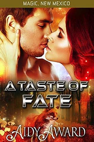 A Taste of Fate