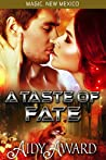 A Taste of Fate: A curvy girl and fox shifter sci-fi romance (Fated For Curves/Magic, New Mexico Book 4)