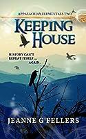 Keeping House (Appalachian Elementals Book 2)