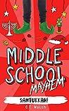 Santukkah! (Middle School Mayhem Book 2)