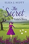 The Secret - Violet's Story (Life on the Moors, #3)