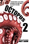 Octopus 2: An Extreme Horror