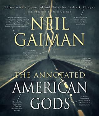 The Annotated American GodsbyNeil GaimanLeslie S KlingerAnnotator
