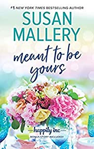Meant to Be Yours (Happily Inc, #5)