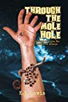 Through the Mole Hole: Strange Stories for Peculiar People