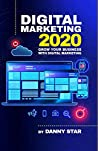 Digital Marketing 2020: Grow Your Business With Digital Marketing