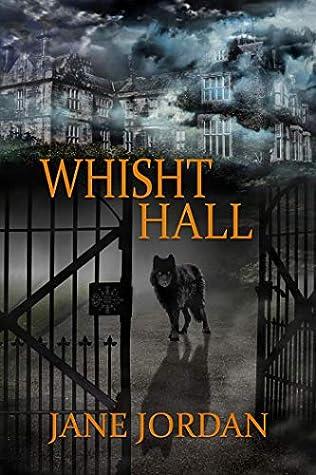 Whisht Hall by Jane  Jordan