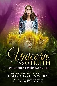 Unicorn Truth (Valentine Pride, #3)