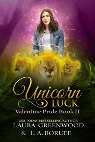 Unicorn Luck (Valentine Pride, #2)