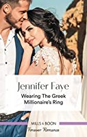 Wearing the Greek Millionaire's Ring (Greek Island Brides)