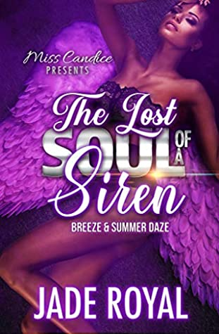 The Lost Soul of a Siren: Breeze & Summer Daze (Snatching The Soul of a Siren Book 3)