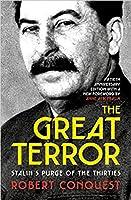 The Great Terror: Stalin's Purge of the Thirities