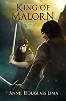 King of Malorn (Annals of Alasia Book 5)