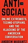 Book cover for Antisocial: Online Extremists, Techno-Utopians, and the Hijacking of the American Conversation