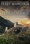 Thaumaturge (The Spellmonger, #11)