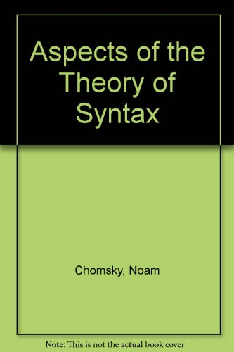 sp Noam Chomsky Aspects of the Theory of Syntax