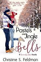 Pastels and Jingle Bells (Heavenly Bites, #1)