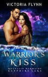 Warrior's Kiss (Mountain Mermaids; Sapphire Lake, #11)