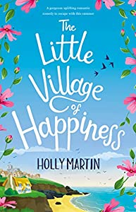 The Little Village of Happiness (The Happiness, #1)