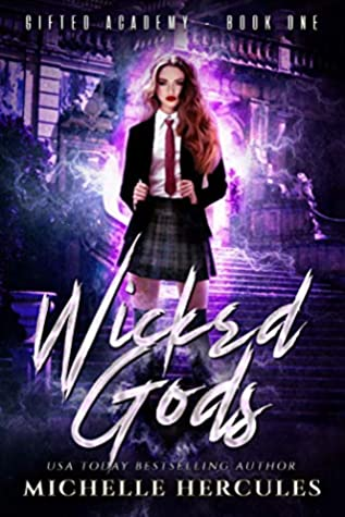 Wicked Gods  (Gifted Academy, #1)