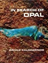 In Search of Opal