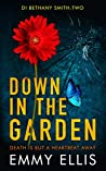 Down in the Garden (DI Bethany Smith #2)